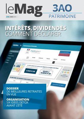 Intérêts, dividendes : comment déclarer ? Le Mag 43 – mai 2019