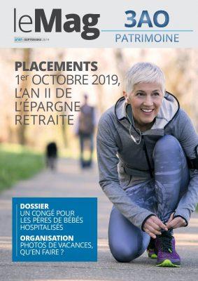 Placements : 1er octobre 2019, l'an II de l'épargne retraite – Le Mag 47 – septembre 2019